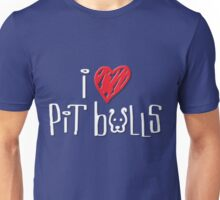 I Love Pit Bulls (Dark Colors) Unisex T-Shirt