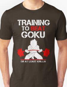 Beat Goku at Least Krillin Unisex T-Shirt