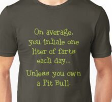 Unless You Own a Pit Bull - Lime Unisex T-Shirt