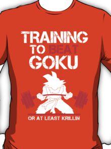 Training to Beat Son Goku T-Shirt