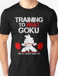 Training to Beat Son Goku T-Shirt