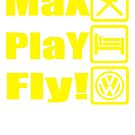 MAX PLAY FLY by chasemarsh