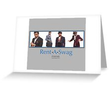 Rent-A-Swag Greeting Card