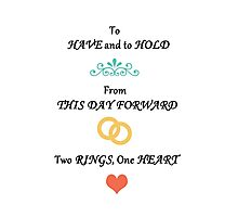 To Have & To Hold Wedding Card Photographic Print