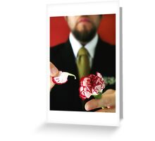 Loves Me Not Greeting Card