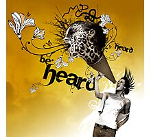 be heard Photographic Print