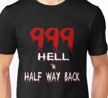 999 Hell n Half Way Back Unisex T-Shirt