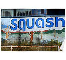 Squash!! Poster