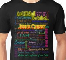 He Shall Be Called Unisex T-Shirt