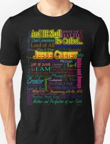 He Shall Be Called T-Shirt