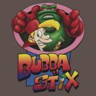 Bubba n Stix! by Bleee