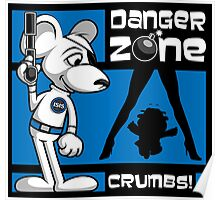 Danger Zone - blue Poster