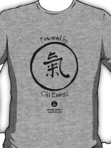 Powered by Ch'i Energy T-Shirt