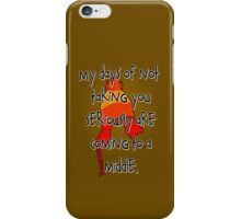 Taken Seriously iPhone Case/Skin