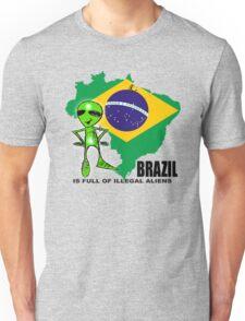 brazil is full of illegal aliens Unisex T-Shirt