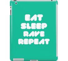 EAT SLEEP RAVE REPEAT iPad Case/Skin