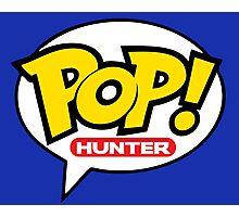 Pop! Hunter Photographic Print