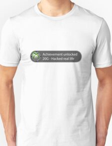 Achievement Unlocked - 20G Hacked real life T-Shirt