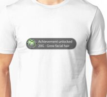 Achievement Unlocked - 20G Grew facial hair Unisex T-Shirt
