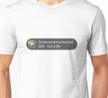 Achievement Unlocked - 20G Got a life Unisex T-Shirt
