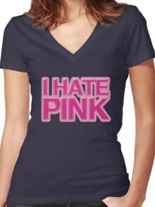 I HATE PINK Women's Fitted V-Neck T-Shirt