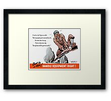 Don't Be A Dope -- WWII Framed Print