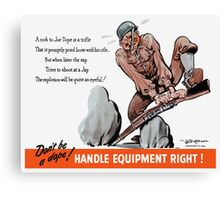 Don't Be A Dope -- WWII Canvas Print