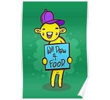 Will Draw For Food Poster