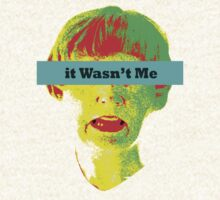 It Wasn't Me by Orla Cahill