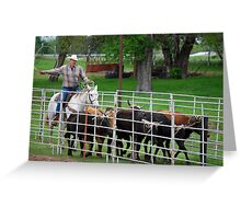 Herding the Steer Back to the Pen Greeting Card