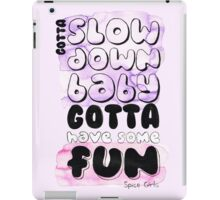 Have Some Fun iPad Case/Skin