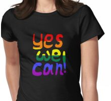 Yes, we can! Womens Fitted T-Shirt
