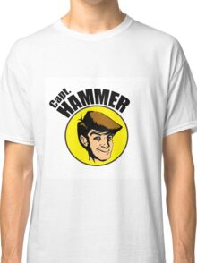Hammer is the BEST Classic T-Shirt