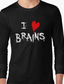 I HEART BRAINS.... Long Sleeve T-Shirt