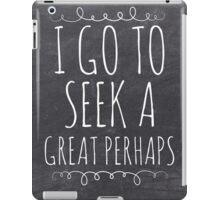 Chalkboard John Green Looking For Alaska Swirl Great Perhaps iPad Case/Skin