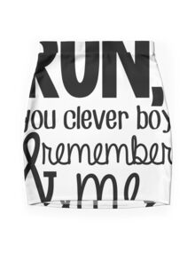 """""""Run, you clever boy, and remember me."""" - Clara Quote Mini Skirt"""