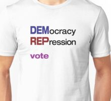 DEMocracy-REPression2 Unisex T-Shirt