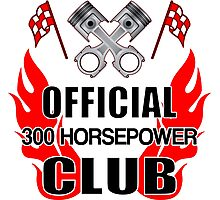Official 300 HP Club Photographic Print