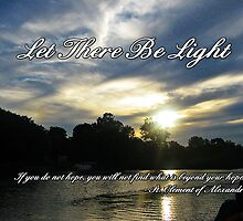 Let There Be Light by Greeting Cards by Tracy DeVore