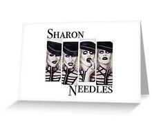 Sharon Needles Greeting Card