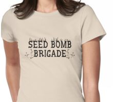 Seed Bomb Brigade Womens Fitted T-Shirt