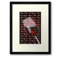 Take Time To Sip The Wine Framed Print