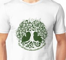 Not all those who wander are lost - Tree of Life Unisex T-Shirt
