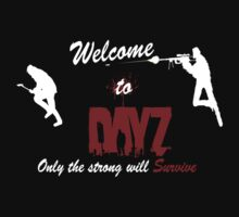 Welcome to dayz by TeddyBair