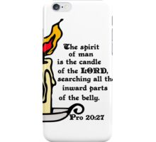 PROVERBS 20:27  CANDLE OF THE LORD iPhone Case/Skin