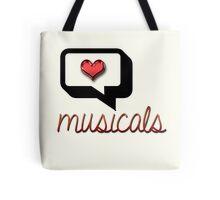 Love Musicals? Tote Bag