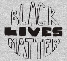 Black Lives Matter by sadiesavesit