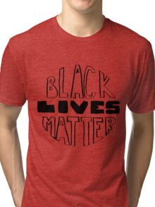 Black Lives Matter Tri-blend T-Shirt