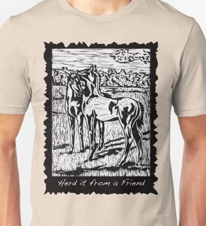 Herd it from a Friend Unisex T-Shirt