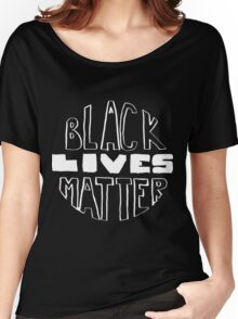 Black Lives Matter - Black Background Women's Relaxed Fit T-Shirt